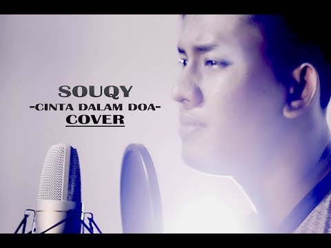, title : 'Cinta dalam doa _  SouQy band akustik version (cover by Teuku Rizal)'