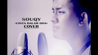 Gambar cover Cinta dalam doa _  SouQy band akustik version (cover by Teuku Rizal)