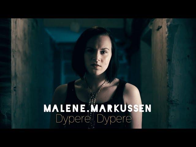 Malene Markussen – Dypere Dypere