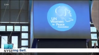 UN Women for Peace Association (UNWFPA) Rings the NYSE Opening Bell
