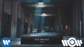 Ege Balkiz - Stars    Official Audio