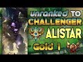 Unranked to Challenger Support Alistar Gold 1