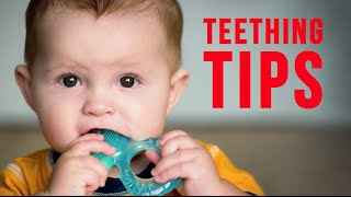 Tips for Teething - What can you do to ease your Babies Pain?