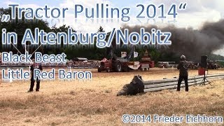 preview picture of video 'Tractor Pulling 2014, Black Beast & Little Red Baron, die Powergarantie'