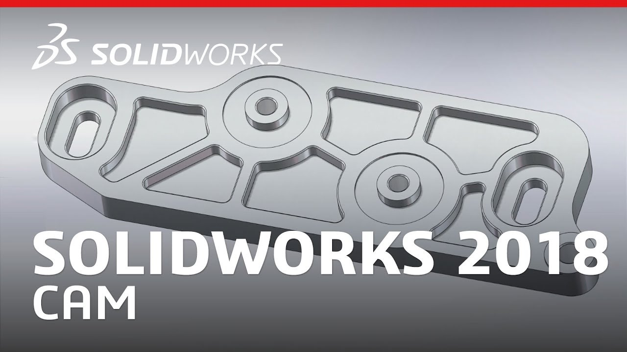 SOLIDWORKS CAM 2018