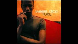 Once In A Lifetime - Wasis Diop