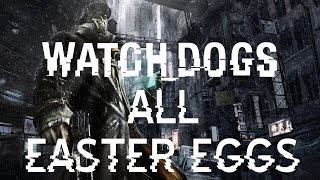 All Watch Dogs Easter Eggs