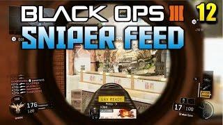 BO3 Sniping Feeds (12 clips w/ 53 KILLS and QUAD Headshot Feed)