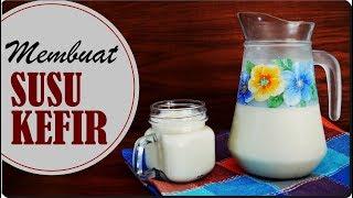 Membuat Susu Kefir Sendiri