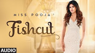 gratis download video - Miss Pooja : Fishcut (Full Audio) Dj Dips | Latest Punjabi Songs 2019