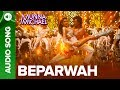 Beparwah Full Audio Song | Tiger Shroff & Nidhhi Agerwal | Munna Michael 2017