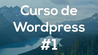 CursoBásicodeWordpressdesdeCero1.-Instalación