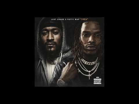 """Just Chase """"100k"""" ft  Fetty Wap (Prod. by CashMoneyAP)"""