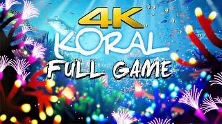 KORAL - Full Game Walkthrough 4K 60FPS ULTRA (Underwater World)