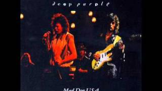 Deep Purple - Mad Dog (From 'Mad Dog USA' Bootleg)