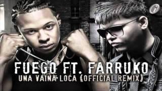 Una Vaina Loca (Remix) Fuego Ft. Farruko   HoyMusic.Com  Dale Me Gusta