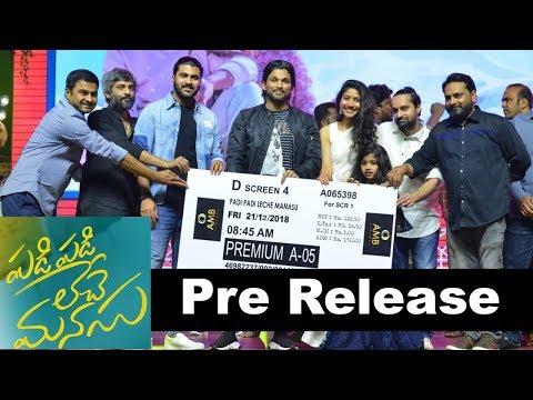 Padi Padi Leche Manasu Movie Pre Release