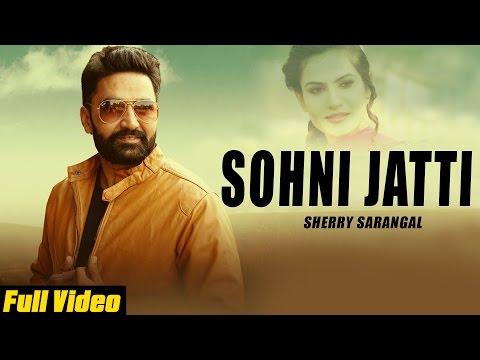 Sohni Jatti  Sherry Sarangal