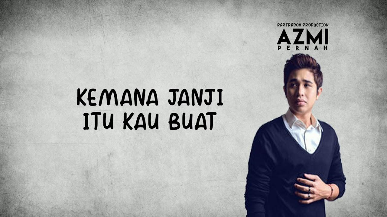 Download Lagu Azmi Pernah