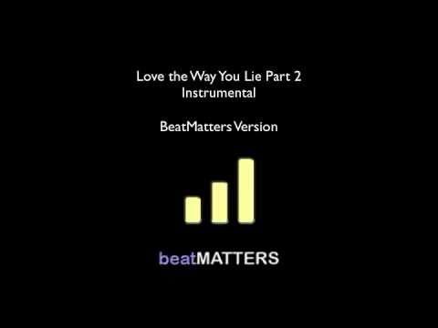 Rihanna - Love the Way You Lie Part 2 (Instrumental)