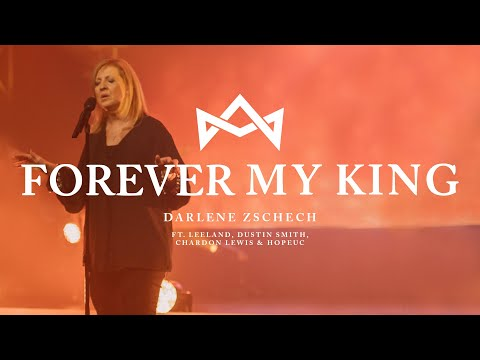 Forever My King - Youtube Live Worship