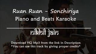 Ruan Ruan - Sonchiriya | Arijit Singh | Best Karaoke with lyrics cover | Piano and beats