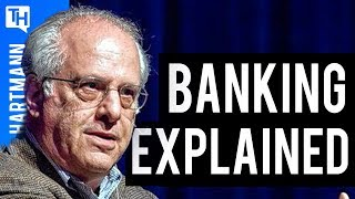 Richard Wolff Explains How the Hell our Banking System was Put Together