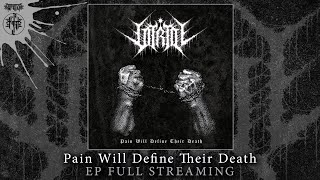 "VITRIOL ""PAIN WILL DEFINE THEIR DEATH"" (Full EP Streaming)"