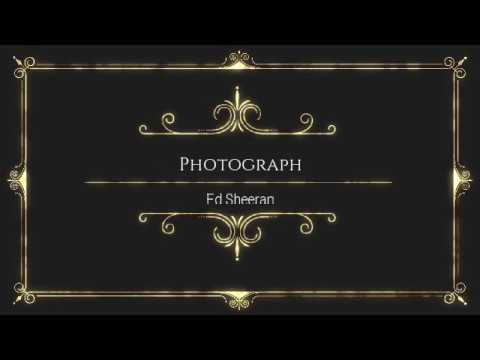 Download Photograph Ed Sheeran Lyrics Video 3GP Mp4 FLV HD Mp3