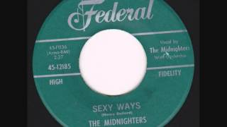 The Midnighters - Sexy Ways.