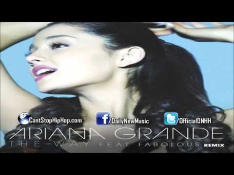 Ariana Grande - The Way (Remix) (Feat. Fabolous)