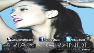 Ariana Grande - The Way (Remix) (Feat. Fabolous)