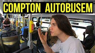 Autobusem přes město gangů - COMPTON, jak ho neznáš!