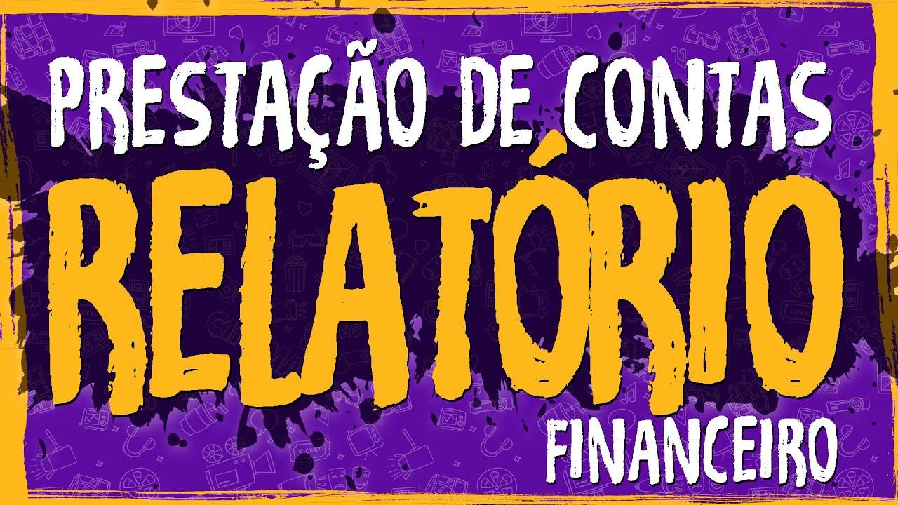Planejamento – Prestação de Contas – Relatório Financeiro