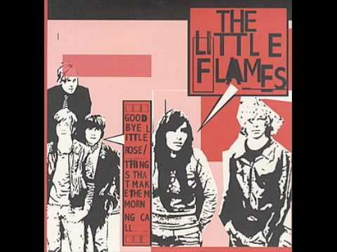 Goodbye Little Rose - The Little Flames