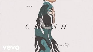 Yuna - Crush (Audio) ft. Usher