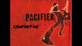 Pacifier-Comfort Me