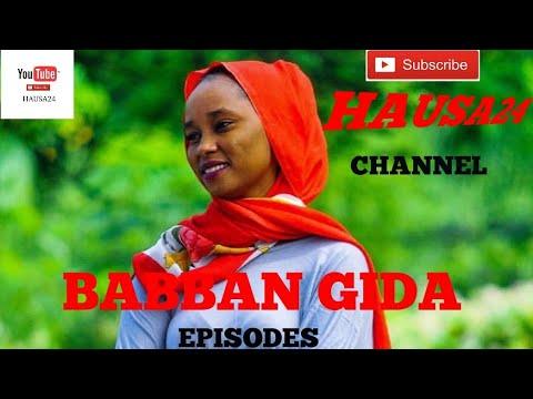 BABBAN GIDA EPISODES 14 (Hausa Songs / Hausa Films)