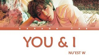 NU'EST W - You and I (Ren Solo)