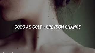 Greyson Chance - Good as gold // español