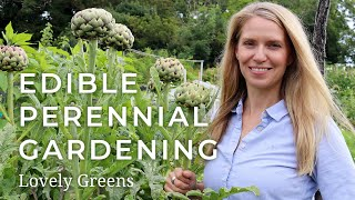 Edible Perennial Gardening - Plant Once, Harvest For Years