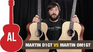 Martin D1GT Vs. OM1GT   Body Size Comparison