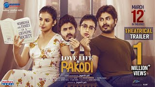 Love Life And Pakodi Trailer