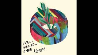 FAUL & Wad Ad vs Pnau - Changes (Bass Boosted)