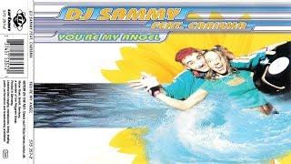 DJ Sammy feat.Carisma - You're My Angel