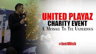 United Playaz Charity Event | A Message To The Underdogs