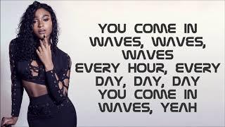 Normani & 6LACK ~ Waves ~ Lyrics