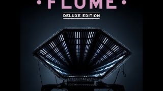 Flume   Insane Ft. Moon Holiday, Killer Mike | Extended Version