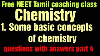 Free NEET chemistry study material to pass| chapter 1 , questions with answers part 4 | NEET class