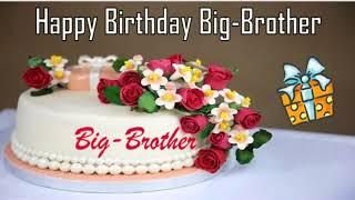 Happy Birthday Big-Brother Image Wishes✔
